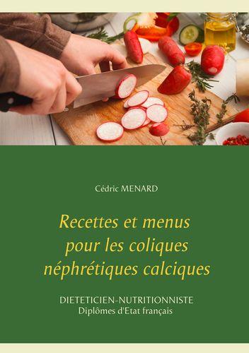 Recettes et menus pour les coliques néphrétiques calciques