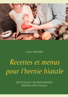Recettes et menus pour l'hernie hiatale