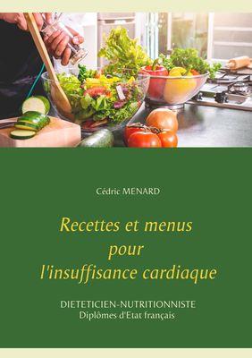 Recettes et menus pour l'insuffisance cardiaque