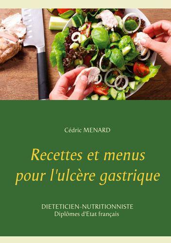 Recettes et menus pour l'ulcère gastrique