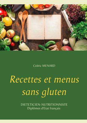 Recettes et menus sans gluten