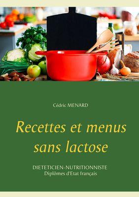Recettes et menus sans lactose