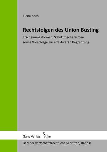 Rechtsfolgen des Union Busting