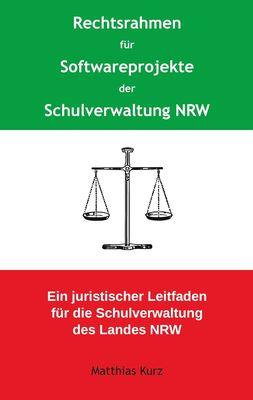 Rechtsrahmen für Softwareprojekte der Schulverwaltung NRW