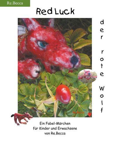 Red Luck, der rote Wolf