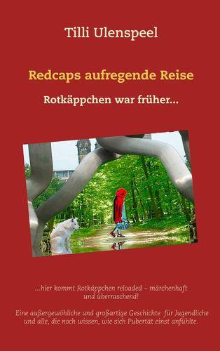 Redcaps aufregende Reise