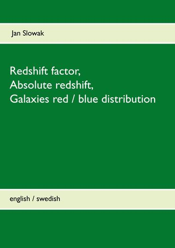 Redshift factor, Absolute redshift, Galaxies red / blue distribution