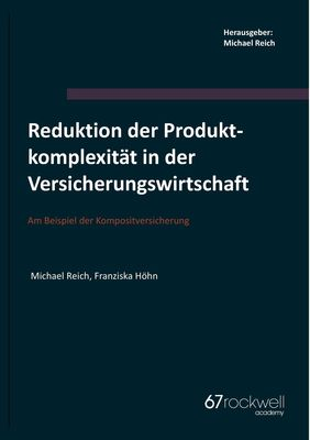 Reduktion der Produktkomplexität in der Versicherungswirtschaft