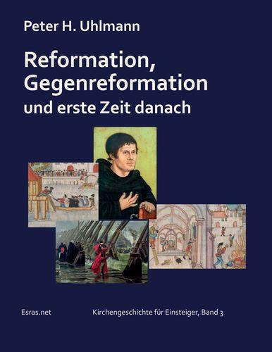 Reformation, Gegenreformation und erste Zeit danach