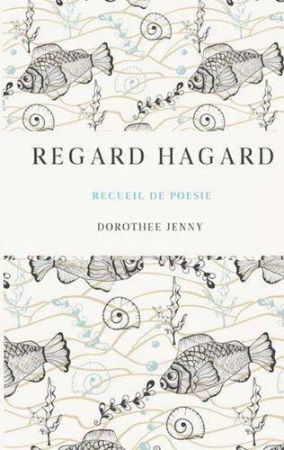 Regard Hagard