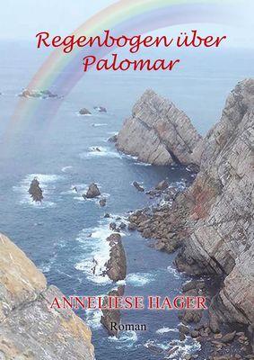 Regenbogen über Palomar