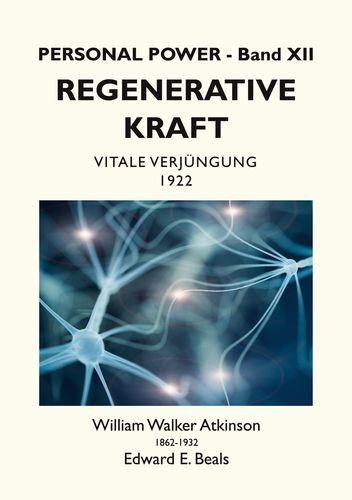 Regenerative Kraft
