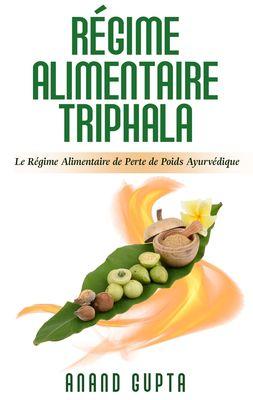 Régime Alimentaire Triphala