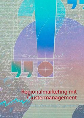 Regionalmarketing mit Clustermanagement