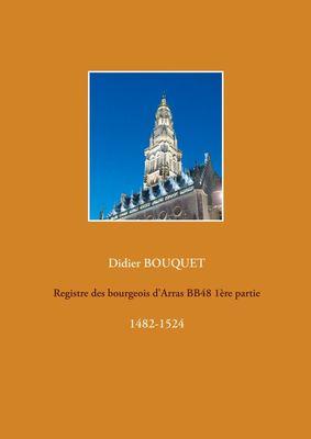 Registre des bourgeois d'Arras BB48 1ère partie