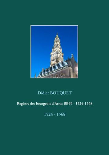 Registre des bourgeois d'Arras BB49 - 1524-1568