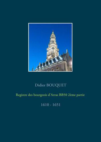 Registre des bourgeois d'Arras BB50 2ème partie - 1610-1651