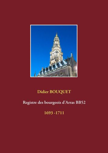 Registre des bourgeois d'Arras BB52 - 1693-1711