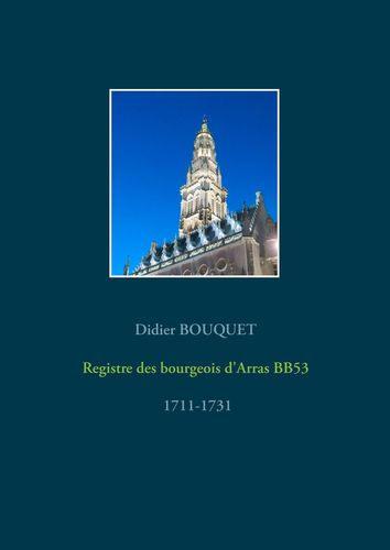 Registre des bourgeois d'Arras BB53 - 1711-1731