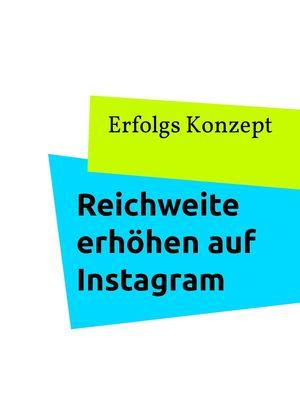 Reichweite erhöhen auf Instagram