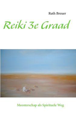 Reiki 3e Graad
