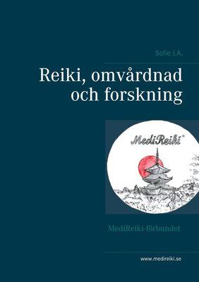 Reiki, omvårdnad och forskning