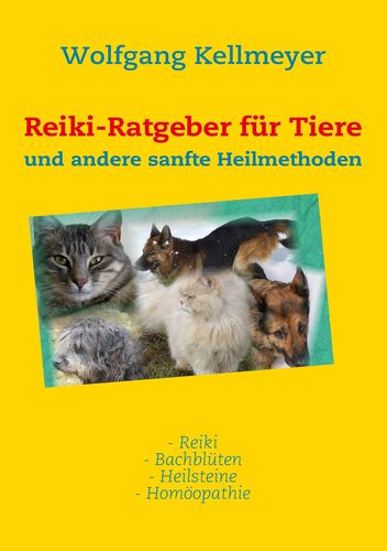 Reiki-Ratgeber für Tiere