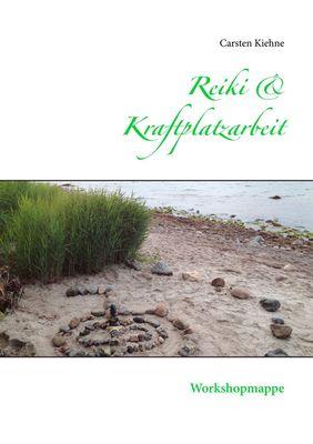 Reiki & Kraftplatzarbeit