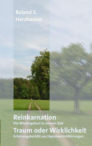 Reinkarnation: Traum oder Wirklichkeit
