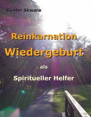 Reinkarnation Wiedergeburt