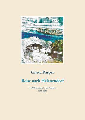 Reise nach Helenendorf