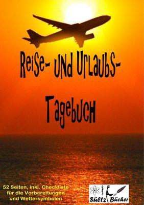 Reise- und Urlaubs- Tagebuch