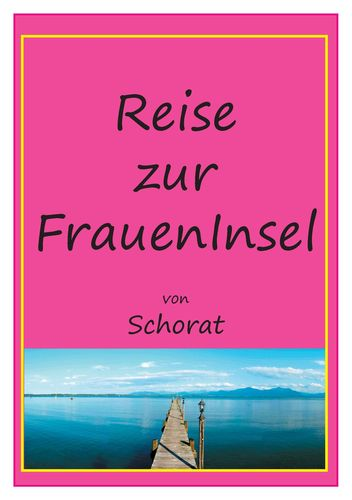 Reise zur Fraueninsel