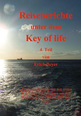 Reiseberichte unter dem Key of life