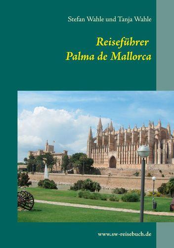 Reiseführer Palma de Mallorca