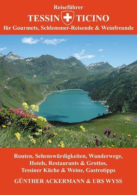 Reiseführer Tessin - Ticino