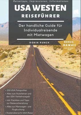 Reiseführer USA Westen - Der handliche Guide für Individualreisende mit Mietwagen
