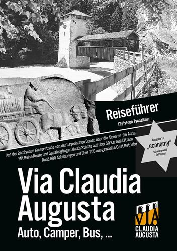 "Reiseführer Via Claudia Augusta ""economy"" schwarz-weiss"