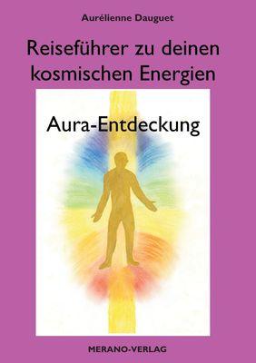 Reiseführer zu deinen kosmischen Energien