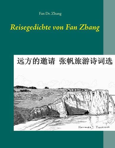 Reisegedichte von Fan Zhang