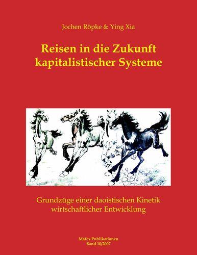 Reisen in die Zukunft kapitalistischer Systeme
