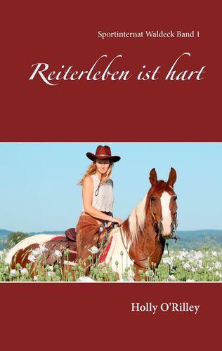 Reiterleben ist hart