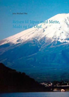 Rejsen til Japan med Mette, Mads og far Oluf