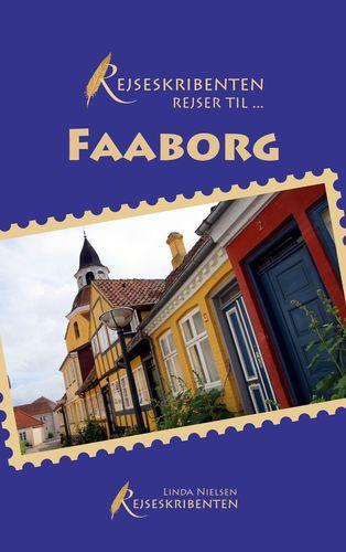 Rejseskribenten Rejser Til... Faaborg