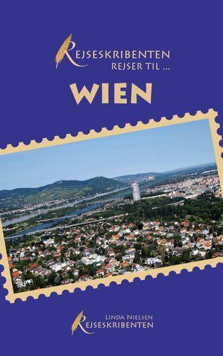 Rejseskribenten Rejser Til... Wien