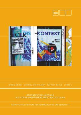 Rekontextualisierung als Forschungsparadigma des Digitalen