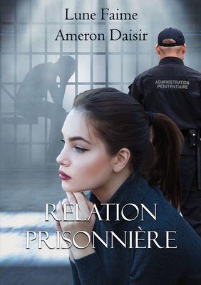 Relation Prisonnière