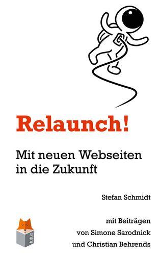 Relaunch!