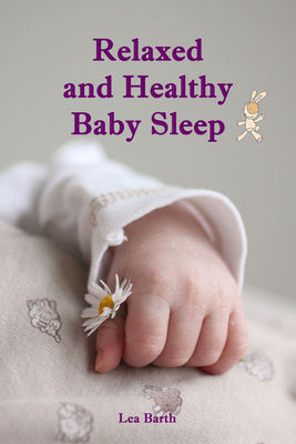 Relaxed and Healthy Baby Sleep