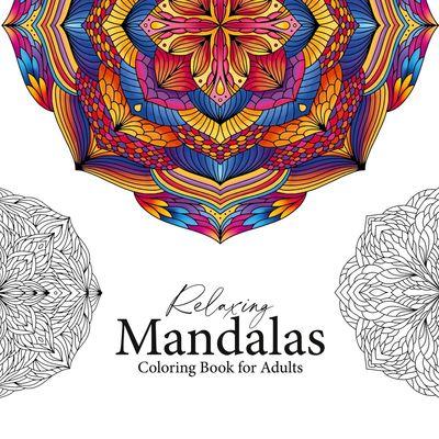 Relaxing Mandalas - Mandala Coloring Book for adults